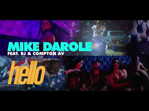 "Mike Darole - HELLO Feat RJ & Compton AV (""CLEAN"" RADIO VERSION WITH ""LYRICS"")"