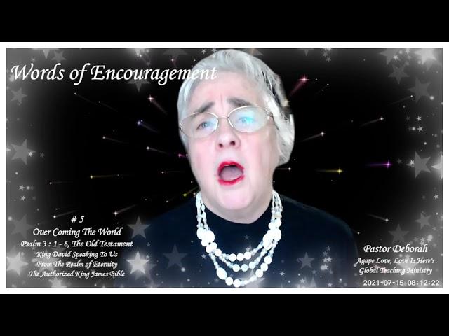 Words of Encouragement, Zoom studio, Overcoming The World,  # 5