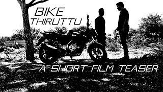 Bike Thiruttulatest Tamil Short Film Official Teaser 2016  With English Subtitles