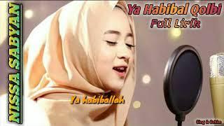Nissa Sabyan - Ya Habibal Qolbi || Full Lirik || Trend Sholawat Terbaru 2018