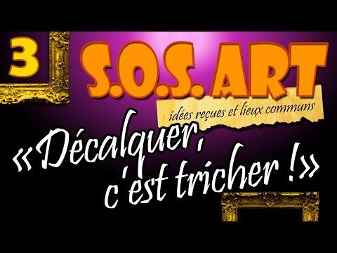 SOS Art n°3 -  Décalquer c'est tricher !