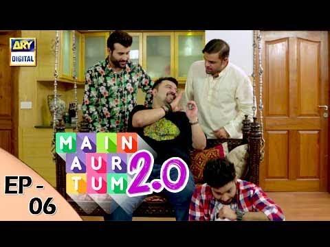 Main Aur Tum -  Episode 06 - 7th October 2017 - ARY Digital Drama