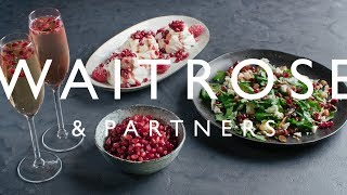 3 Ways with Pomegranate Seeds | Waitrose & Partners