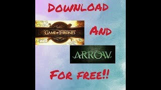 "Download ""game of thrones"",""Arrow"" or any tv series in 480p or 720p for free!!"
