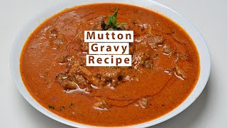 Mutton Curry Restaurant Style Recipe Made For Home Cooking 2 step mutton Curry Gosh Recipe Vahchef