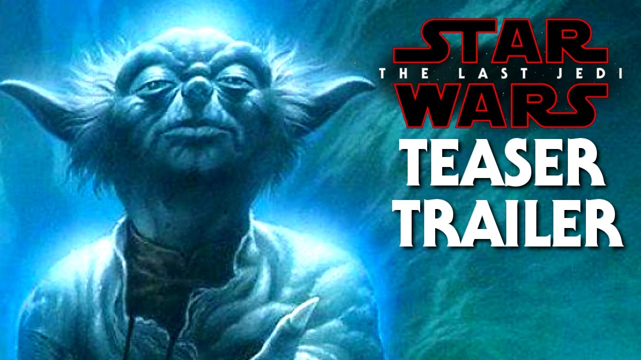 Star Wars The Last Jedi Official Teaser Trailer Yodas Voice