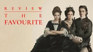 Review phim THE FAVOURITE