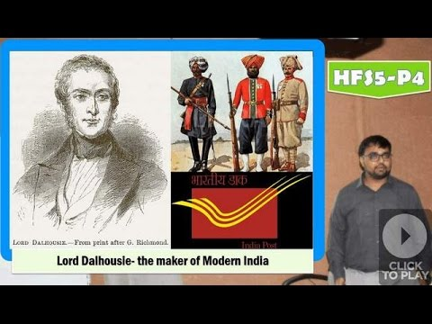 HFS5/P4: Governor-General Dalhousie:- The Maker of Modern India