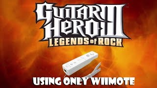 Playing Guitar Hero w/ only the Wiimote! (Game Challenge)