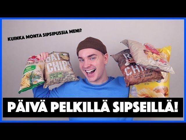 PÄIVÄ PELKILLÄ SIPSEILLÄ!