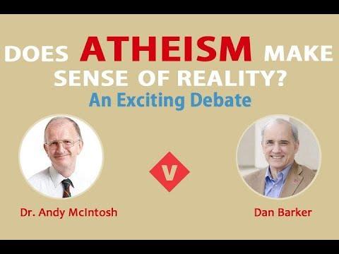 Debate: Does Atheism Make Sense of Reality?