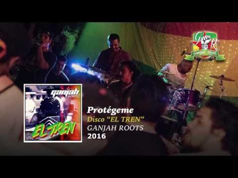 Protégeme - Ganjah Roots