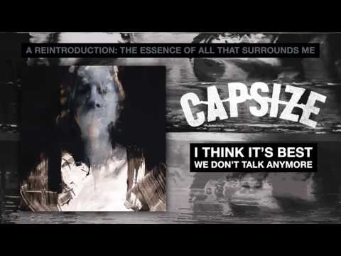 Capsize - I Think It's Best We Don't Talk Anymore