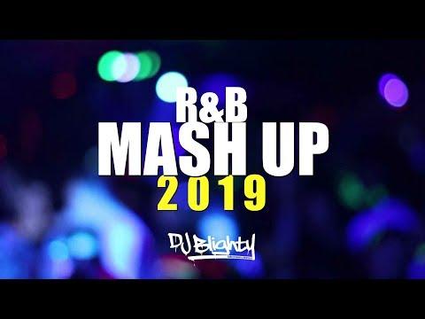 R&B MASH UP MIX 2019