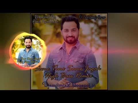 Same Time Same Jagah Agle O Din High Bass Mix By Dj Amit Kumbhkar limhaipur Pandariya Kawardha Cg