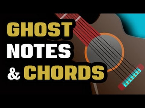 Ghost Notes & Chords (Percussive Accents)