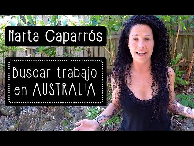 Marta Caparrós: Buscar trabajo en Australia