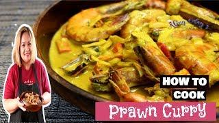 Prawn Curry - MASARAP!