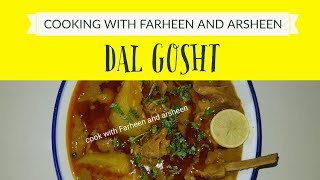 Dal Gosht || Jaffar Bhai's Delhi Darbar Style Authentic  || Cook With Farheen and Arsheen