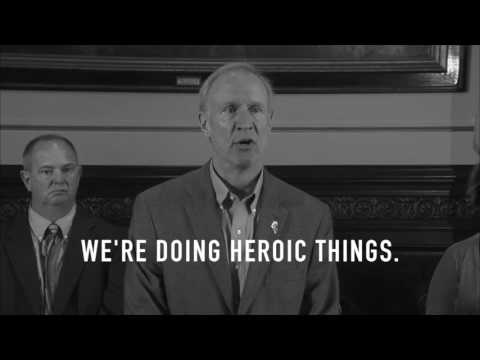 Heroic Things by Governor Bruce Rauner
