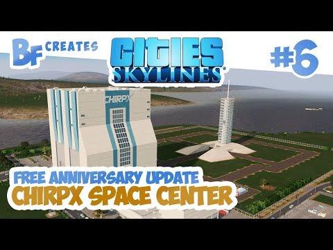 Cities Skylines Green Cities #6   ChirpX Space Center   Mars Update