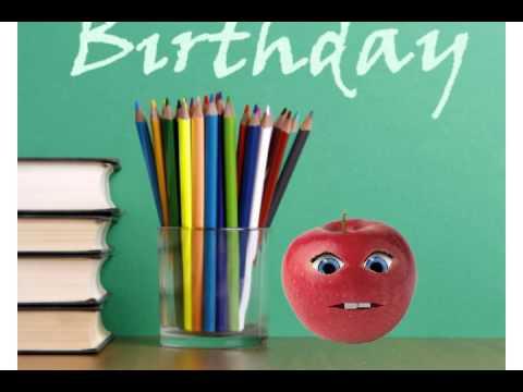 teacher birthday Happy Birthday, Teacher!   YouTube teacher birthday