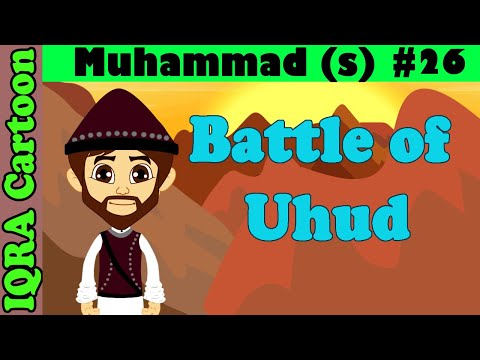 Prophet stories for kids : Battle of Uhud  | Muhammad  Story Ep 26 || iqra cartoon Islamic cartoon