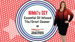 DIY Tile/Grout Cleaner w/Essential Oils!
