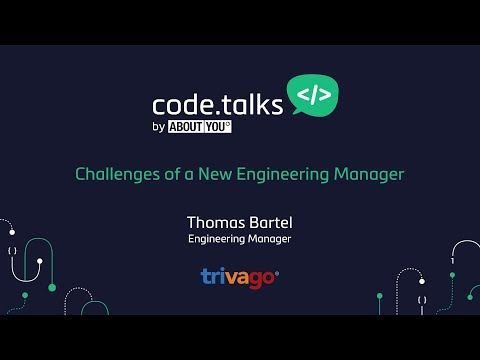 code.talks 2017 - Challenges of a New Engineering Manager (Thomas Bartel)
