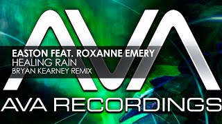Easton featuring Roxanne Emery - Healing Rain (Bryan Kearney Remix)