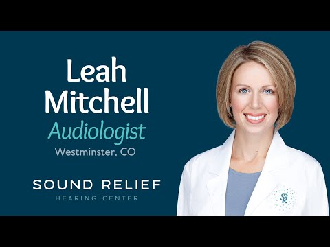 Leah Mitchell Audiologist, Sound Relief Tinnitus & Hearing Center, Westminster, CO