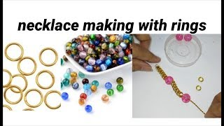 Necklace making with rings at home