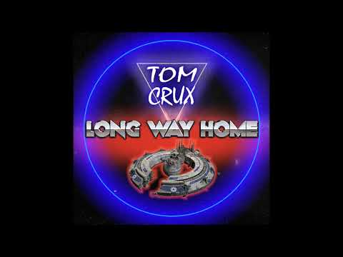 Tom Crux - Long Way Home - full album (2018)
