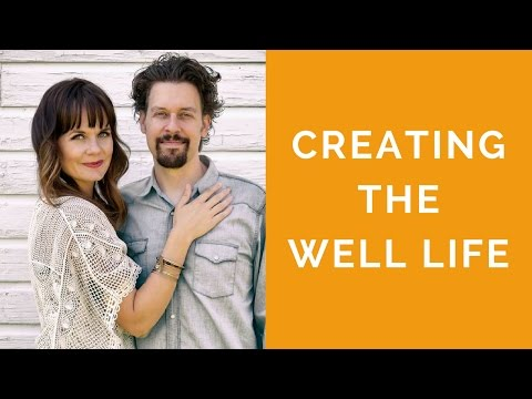 025: Creating The Well Life with Briana and Dr. Peter Borten