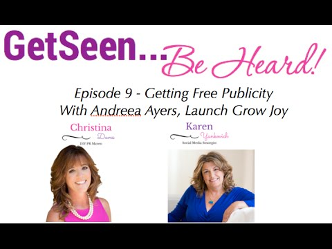 Andreea Ayers of Launch Grow Joy - Getting Free Publicity
