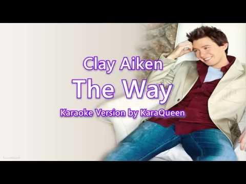 Clay Aiken - The Way Karaoke
