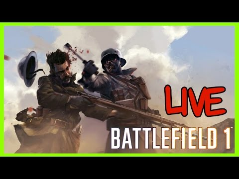 Battlefield 1 Multiplayer Live  || 64 Players  Scouting and Fun