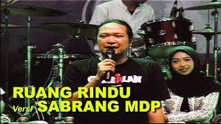 RUANG RINDU II SABRANG MDP Feat AJI SOKA