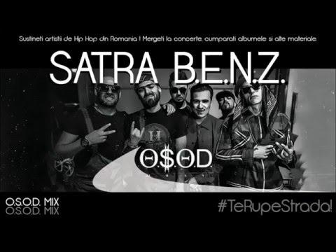 Satra B.E.N.Z. - Te Rupe Strada! (O.S.O.D. MIX | HIP HOP)