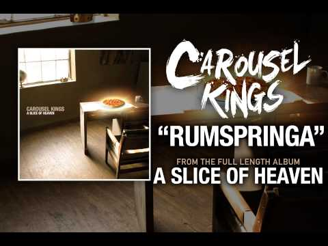 Carousel Kings - Rumspringa (A Slice Of Heaven OUT NOW)