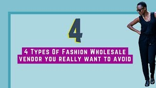 How To Buy Wholesale Clothing In 2018  | 4 Types Of Boutique Clothing Vendors You Need To Avoid