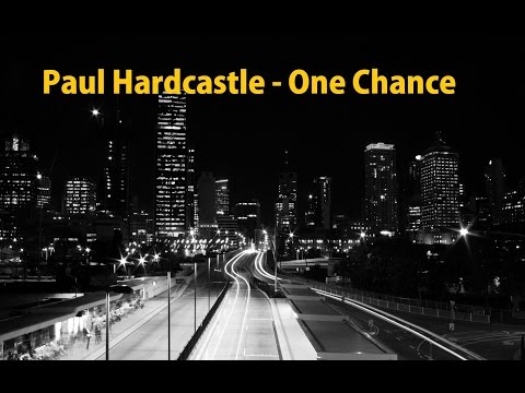 Paul Hardcastle - One Chance (Full Version) HQ sound