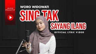 Woro Widowati - Sing Tak Sayang Ilang (Official Lyric Video)