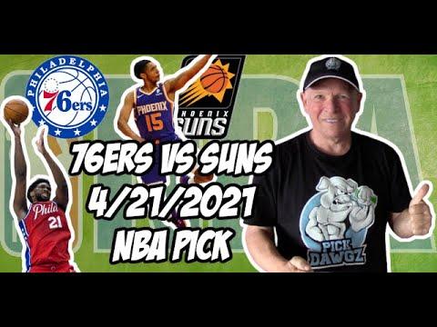Phoenix Suns vs Philadelphia 76ers 4/21/21 Free NBA Pick and Prediction NBA Betting Tips