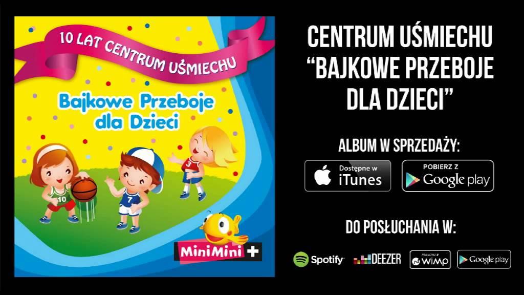Centrum Uśmiechu Lokomotywa Piosenki Po Polsku Teksty