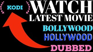 WATCH LATEST HINDI & ENGLISH MOVIES ON KODI
