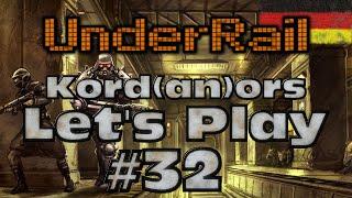 Let's Play - Underrail #32 [Hard][Oddity][DE] by Kordanor