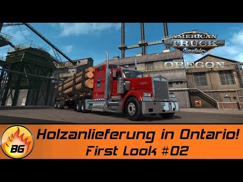 ATS - OREGON #02 | Holzanlieferung in Ontario! | AMERICAN TRUCK SIMULATOR | First Look [HD]