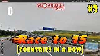 Geoguessr - The Race to 15 [countries in a row] #3