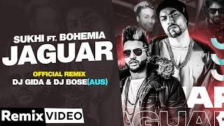 Jaguar (Remix)   Muzical Doctorz Sukhe Ft Bohemia   DJ Gida & DJ Bose (AUS)  Latest Punjabi Song2020